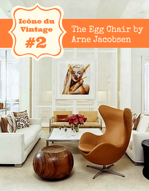 ic ne du vintage 2 le fauteuil uf arne jacobsen the egg chair l 39 atelier r tro. Black Bedroom Furniture Sets. Home Design Ideas